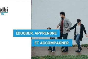 LIFE - Eduquer, apprendre et accompagner