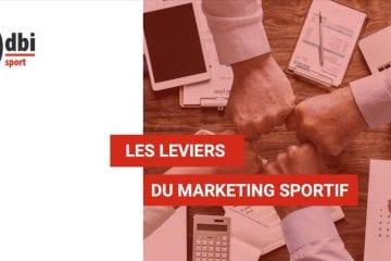 SPORT - Les leviers du marketing sportif
