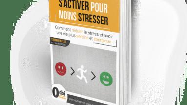 S\'activer pour moins stresser